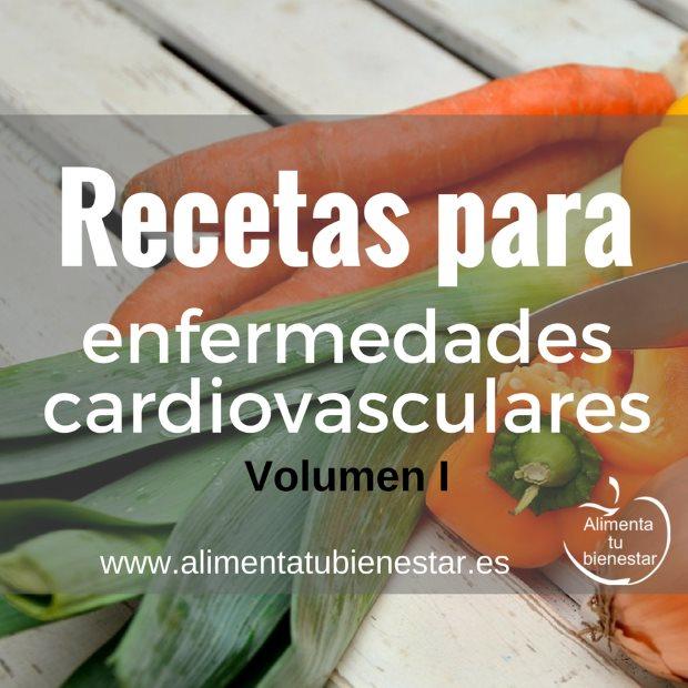 Recetas para enfermedades cardiovasculares (volumen I)