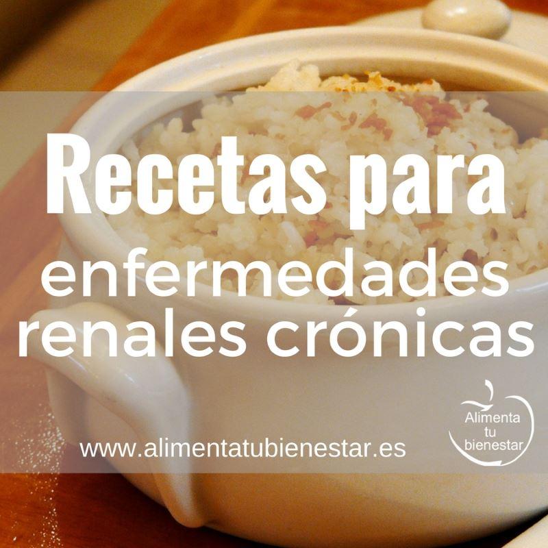 Recetas para enfermedades renales crónicas